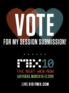 Vote for my Mix 2010 Submissions
