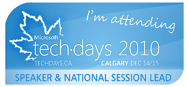Microsoft TechDays 2010 Calgary Speaker & National Session Lead